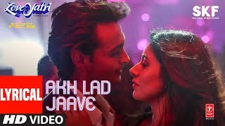 Badshah Akh Lad Jaave From Loveyatri