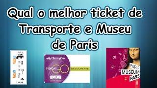 Qual o melhor ticket de transporte e museu em Paris