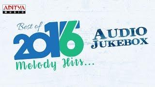 Best of 2016 Telugu Melody Hits Jukebox ♫ || Telugu Songs 2016