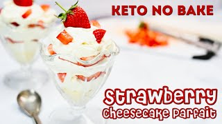 KETO RECIPE | Strawberry ????Cheesecake Parfait | Easy Keto No Bake Recipe (Ready in 10 minutes!)