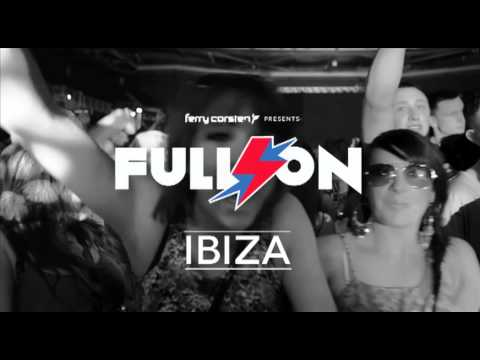 "Ferry Corsten presents ""Full On: Ibiza"", The Compilation"