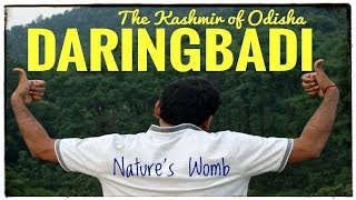 DARINGBADI (KASHMIR OF ODISHA) | A WEEKEND DESTINATION