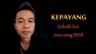 5 Lagu Terbaik Ochol Dut Kepayang l Batur Sklambu l LDR l Wis Kebuang l Terang Terangan