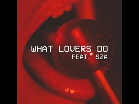 download lagu What Lovers Do Feat. Sza   - Maroon gratis