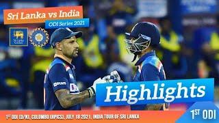 1st ODI Highlights | Sri Lanka vs India 2021