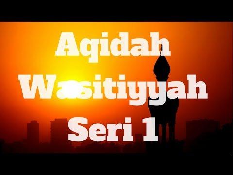Ustadz Ainur Reza - Aqidah Washithiyyah 1