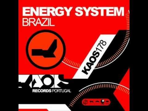 Energy System   Brazil Chaosz Remix