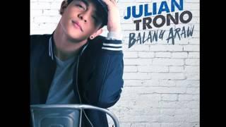 Julian Trono - Balang Araw [Audio]