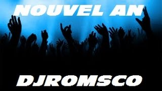 Mix Nouvel An By DJRomsco