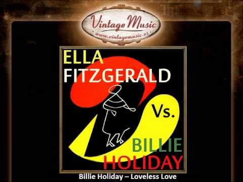 Billie Holiday - Loveless Love