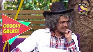 Gulati, The Shakti Kapoor Of Medical Field | Googly Gulati | The Kapil Sharma Show