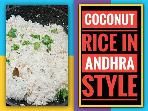 Coconut Rice in Telugu||Kobbari Annam Andhra style||Coconut rice recipe