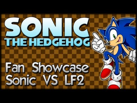 Sonic Fan Showcase : Sonic VS LF2