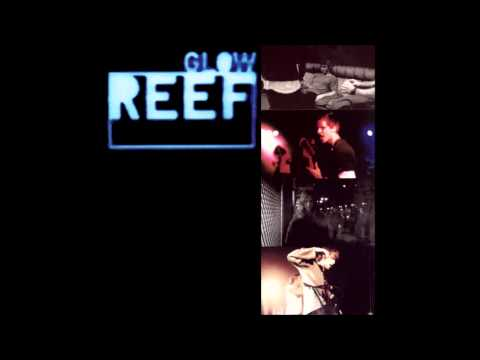 Reef - Lullaby