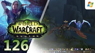 World of Warcraft: Legion 【PC】 Alliance Night Elf Hunter │ No Commentary Playthrough │ #126