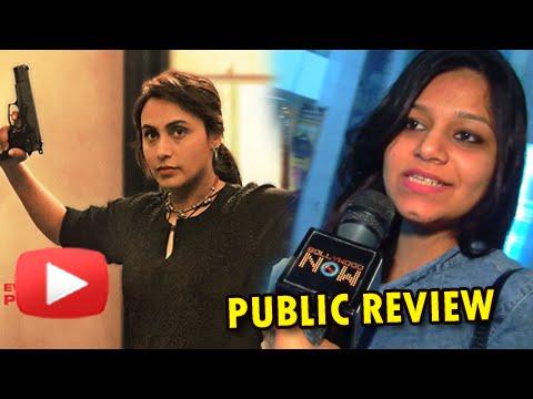 Mardaani Public Review | Rani Mukherji