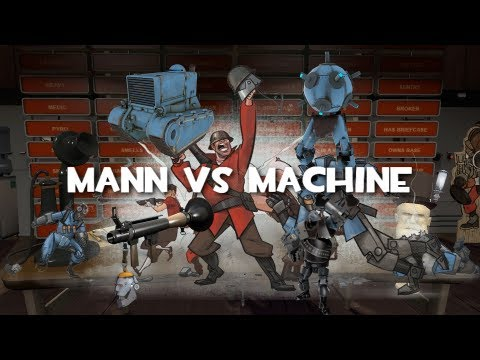 TF2 Review : Mann vs Machine