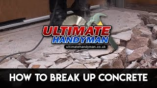 How to break up concrete