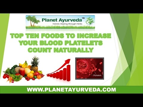 Top 10 foods to increase your blood platelets count naturally