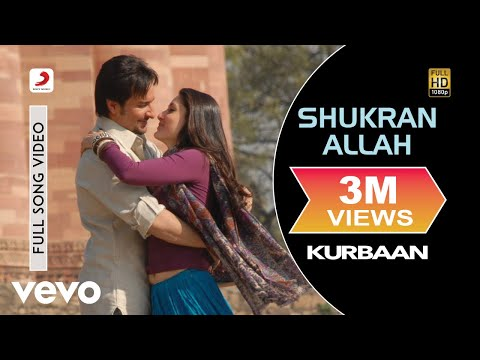 Kurbaan - Shukran Allah Video | Kareena Kapoor Saif Ali Khan