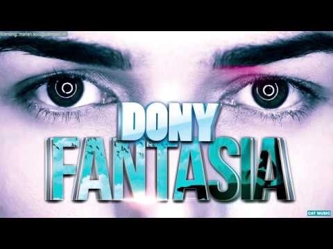 Sonerie telefon » Dony – Fantasia (Official Single)