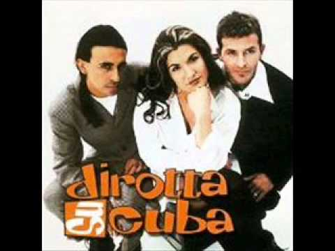 Dirotta Su Cuba - Dove Sei