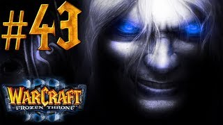 Warcraft 3 The Frozen Throne Walkthrough - Part 43 - To Tame a Land [1/6]