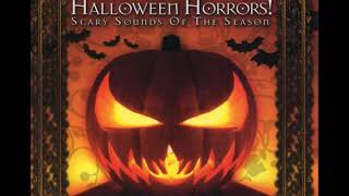 Halloween Horrors! Scary Sounds Of The Season
