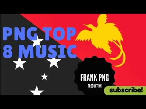 PNG Music Top 8 (35 minutes hits Papua New Guinea song)