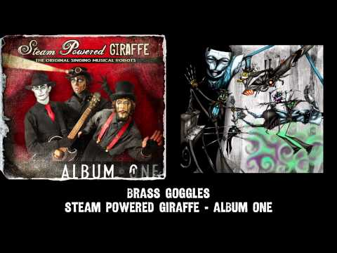 Steam Powered Giraffe - Brass Goggles