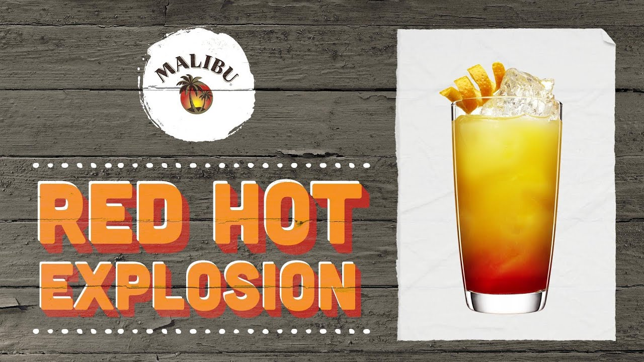 Red Explosion Drink Red Hot Explosion With Malibu