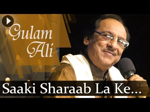 Saaki Sharaab La Ke (HD) - Ghulam Ali Songs - Top Ghazal Songs