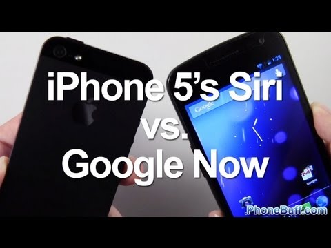 Siri vs. Google Now : 21 Questions For iPhone 5 And Jelly Bean 4.1
