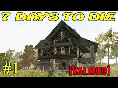 7 Days to Die [Valmod] ► Начало ►#1 (16+)
