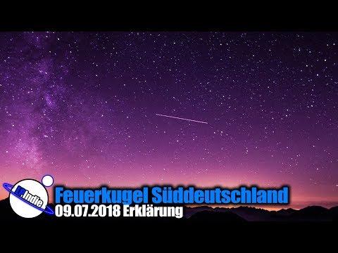 Feuerkugel Süddeutschland 09.07.2018 Erklärung