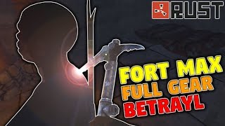 Fort Max, Full gear and Betrayal | Rust Duo Series Ep 1