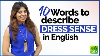 Talking about someone's DRESS SENSE | English Vocabulary Lesson for Beginners & Advanced Level |