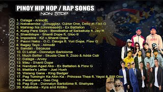 NEW OPM 2019 Non Stop Pinoy Hip Hop/Rap Songs (Pinoy Rappers) 🎤🎶 🎶