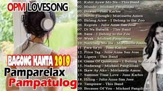 OPM Music Hits 2019 pampa-relax...