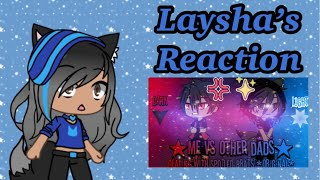 Laysha's Reaction: Me vs other dad // Dealing with Spoiled Brat.