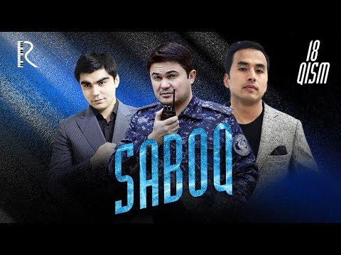 Saboq (o'zbek serial)   Сабок (узбек сериал) 18-qism