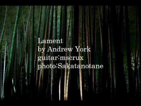 Lament by Andrew York (Audio File)