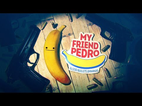 My Friend Pedro - Bananas Trailer