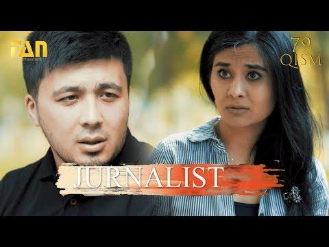 Журналист Сериали 79 - қисм / Jurnalist Seriali 79 - qism