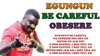 LEGEND FUJI MUSICIAN ABASS AKANDE OBESERE TALKED ABOUT HIS OLD TRENDING MUSIC ''EGUNGUN BE-CAREFUL