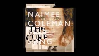 Watch Naimee Coleman Love Song video