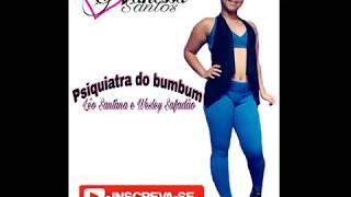 Psiquiatra do bumbum - Léo Santana e Wesley Safadão Safadão - Vanessa Santos