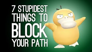 7 Stupidest Things That Blocked Your Path 😡
