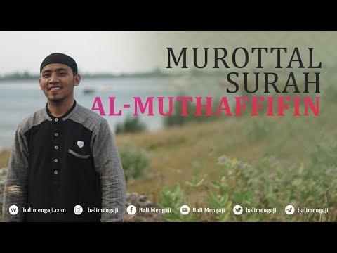 Murottal Surah Al-Muthaffifin - Mashudi Malik Bin Maliki
