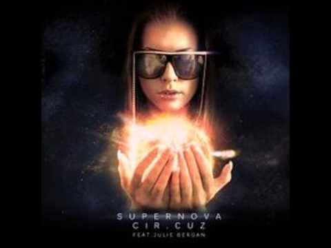 Cir.Cuz feat. Julie Bergan - Supernova (The Land of Lu Remix)